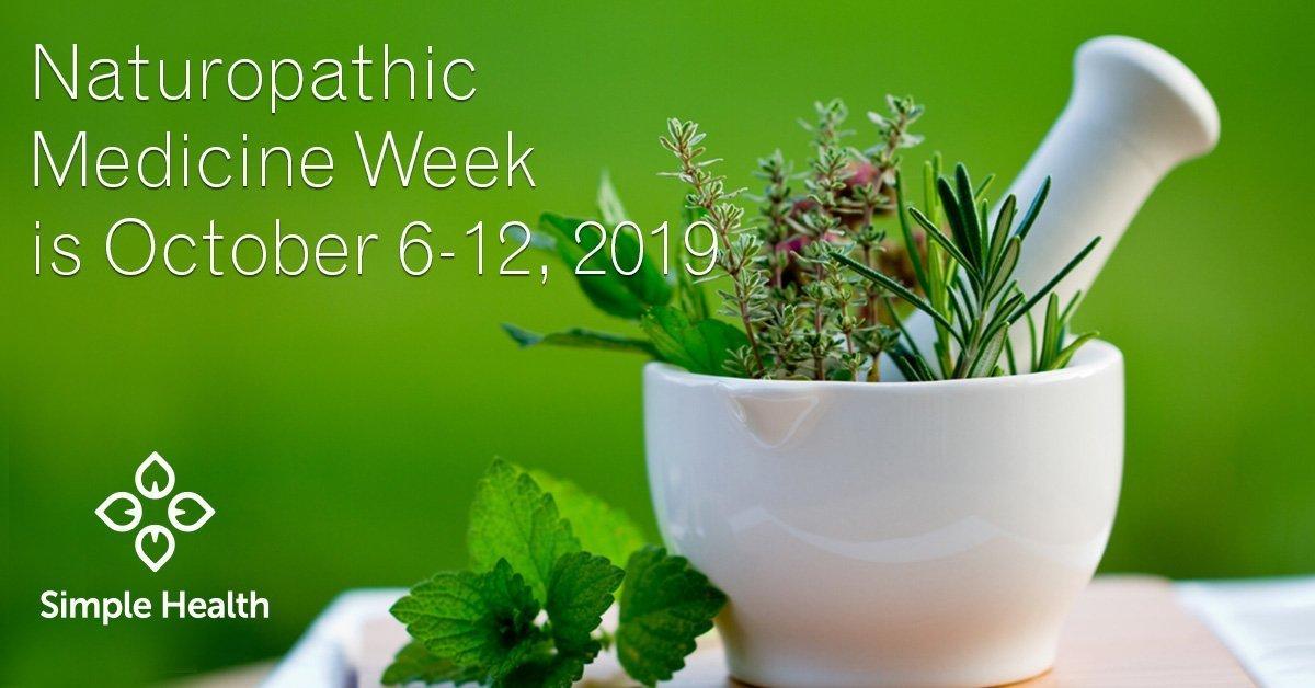 Naturopathic Medicine Week is October 6-12, 2019