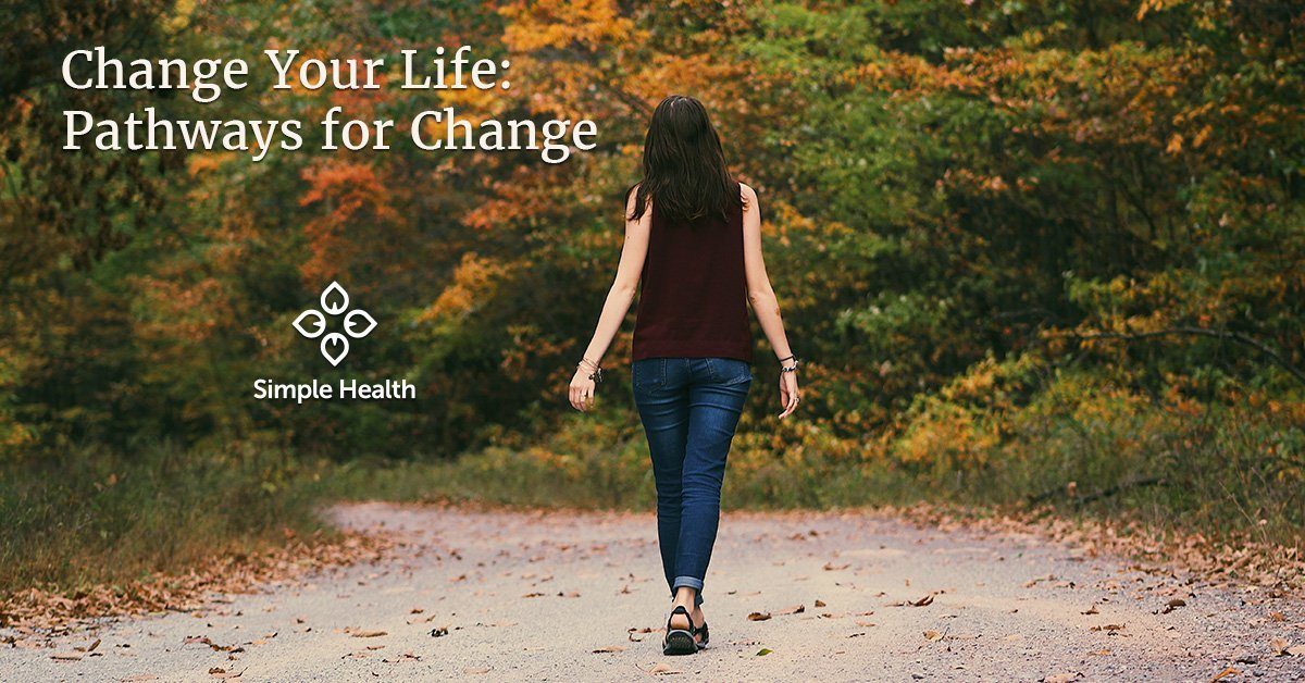 Change Your Life: Pathways for Change