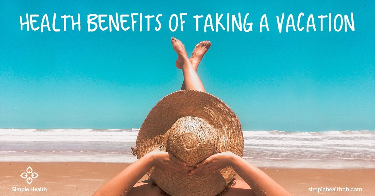 Health Benefits of Taking a Vacation