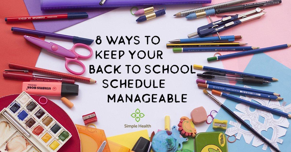 8 Ways to Keep Your Back to School Schedule Manageable